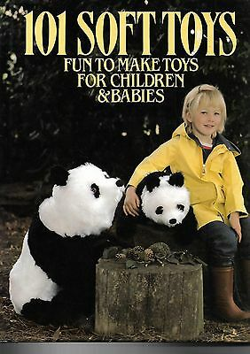 101 Soft Toys ~ Fun To Make Toys For Children & Babies