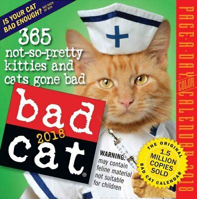 Bad Cat Page-A-Day Calendar 2018 by Workman Publishing 9780761193715
