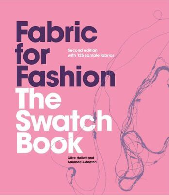 Fabric for Fashion The Swatch Book by Clive Hallett 9781780672335