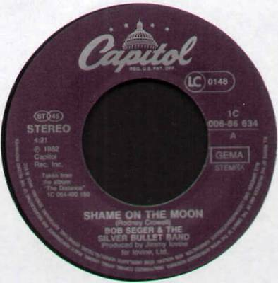 "Bob Seger ~ Shame On The Moon / House Behind The House ~ 1982 German 7"" Single"