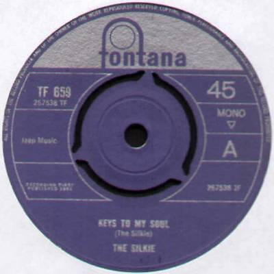"Silkie ~ Keys To My Soul / Leave Me To Cry ~ 1966 Uk 7"" Single ~ Fontana Tf 659"