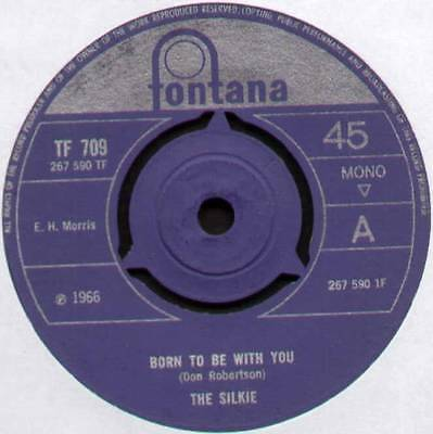"Silkie ~ Born To Be With You / So Sorry Now ~ 1966 Uk 7"" Single ~ Fontana Tf 709"