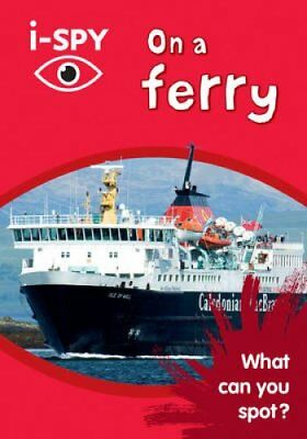 i-Spy on a Ferry: What Can You Spot? by i-SPY (Paperback, 2017)