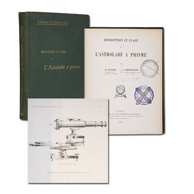 Claude/Driencourt: Usage de l'astrolabe a prisme. 1910