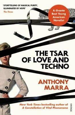 The Tsar of Love and Techno by Anthony Marra (Paperback, 2017)