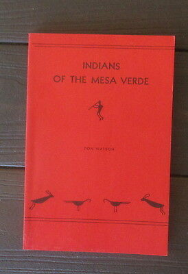 """Vintage """"indians Of The Mesa Verde"""" Trade Paperback By Don Watson 1961"""