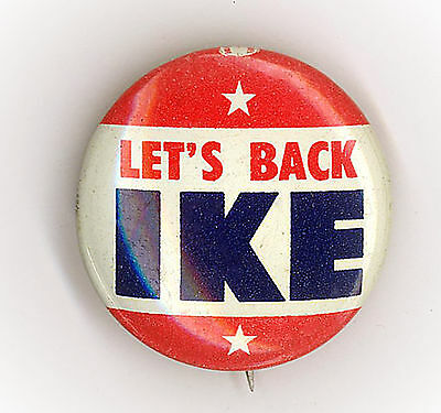 """Excellent  ~  """" LET'S BACK IKE """"  ~  1952 Campaign Button w/Stars"""