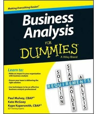 Business Analysis for Dummies by Kupe Kupersmith 9781118510582 (Paperback, 2013)