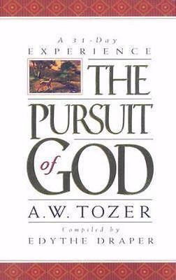 The Pursuit of God by A. W. Tozer (2008, Paperback, New Edition)