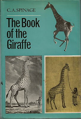 The Book Of The Giraffe By C A Spinage 1968 1St Edition