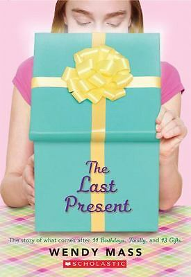 The Last Present by Wendy Mass (2015, Paperback)
