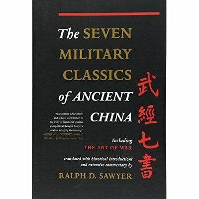 Seven Military Classics of Ancient China, The (History  - Paperback NEW Sawyer,