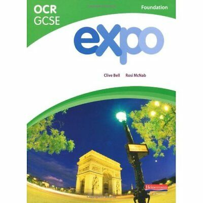 Expo OCR GCSE French Foundation Student Book - Paperback NEW Bell, Clive , M 200