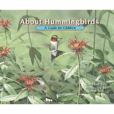 About Hummingbirds (About... - Hardcover NEW Sill, Cathryn P 2011-07