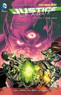 Justice League Volume 4: The Grid TP (The New 52) by Ivan Reis 9781401250089