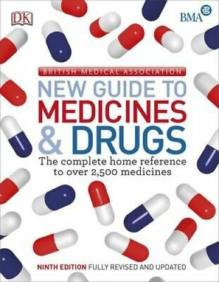 BMA New Guide to Medicine & Drugs by DK 9780241183410 (Paperback, 2015)