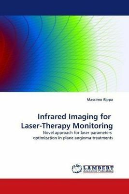 Massimo Rippa - Infrared Imaging for Laser-Therapy Monitoring - Novel appro NEU
