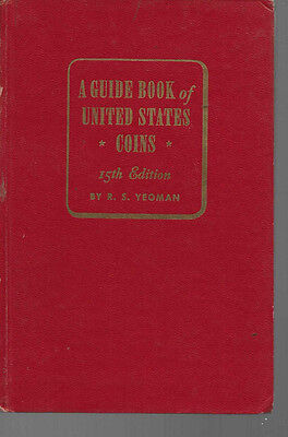 "14th & 15th Edition of Yeoman's A Guide Book of United States Coins"" -1961 &1962"