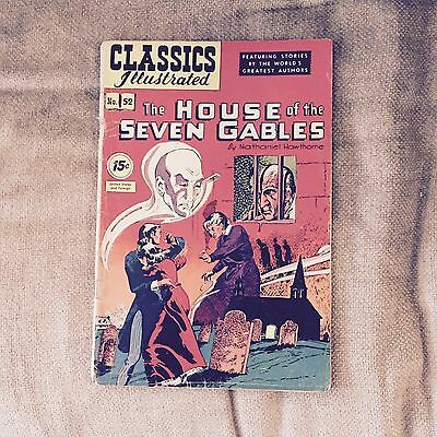 Classic Illustrated The House Of Seven Gables by Nathaniel Hawthorne #52 1948