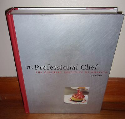 THE PROFESSIONAL CHEF-The Culinary Institute of America, 7th Edition-SUPERB hc!
