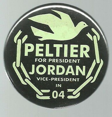 Peltier And Jordan, Peace And Freedom Party Political Pin Green Version