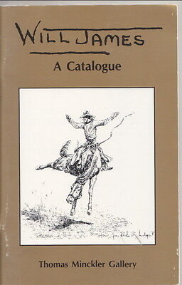 WILL JAMES A Catalogue WESTERN ART, BOOKS , PHOTOS, EPHEMERA, LETTERS ... prices