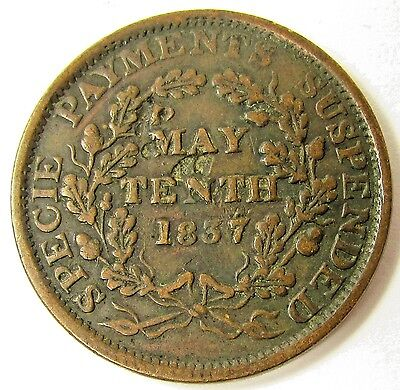 1837 May Tenth Hard Times Token - Substitute For Shin Plasters -Specie Payments