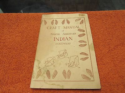MOCCASINS How To Make Leather Hand Crafted Footwear MOCCASINS craft manual
