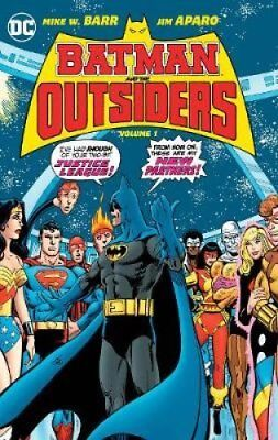 Batman & the Outsiders HC Vol 1 by Mike Barr 9781401268121 (Hardback, 2017)