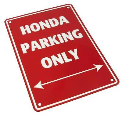Metal Honda only parking sign motorcycle