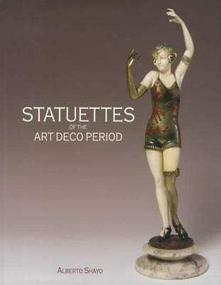 Art Deco Period Statuettes & Figurines REFERENCE for Collectors 304 pgs