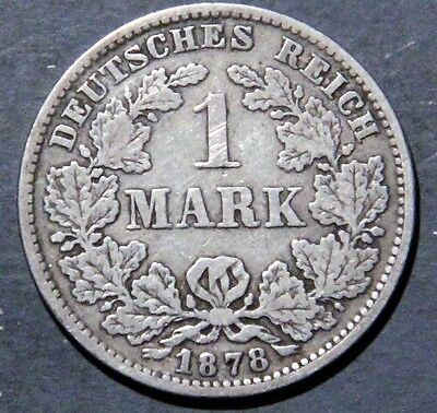 1878-E GERMANY 1 Mark SILVER Empire KM7 Semi-Key Date GRADE: VG+/F A1716