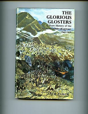 THE GLORIOUS GLOSTERS - A Short History of the Gloucestershire Regt.  HBdj  VG