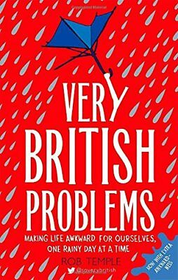 Very British Problems: Making Life Awkward for Ourselves, One  ..9780751557039