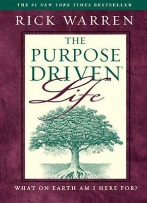 The Purpose Driven Life : What on Earth Am I Here For?-Rick Warren