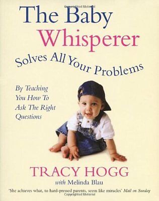 The Baby Whisperer Solves All Your Problems (By Teaching You How to Ask the R.