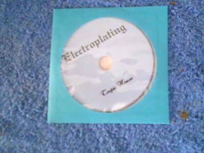 ELECTROPLATING how to process and equipment description Manual on CD-ROM