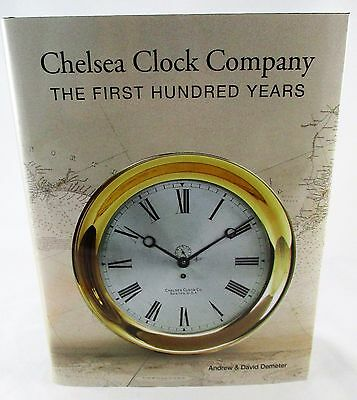 Chelsea Clock Company The First Hundred Years 2nd Edition SIGNED NEW + Pamphlet
