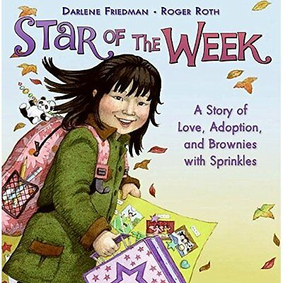 Star of the Week: A Story of Love, Adoption, and Browni - Hardcover NEW Friedman