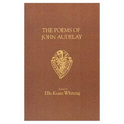 John Audelay: The Poems (Early English Text Society Ori - Paperback NEW E.K. Whi