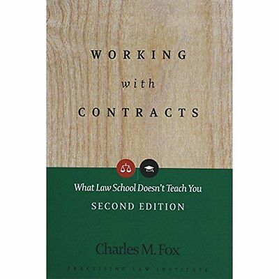 Working with Contracts: What Law School Doesn't Teach Y - Paperback NEW Fox, Cha
