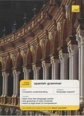Teach Yourself Spanish Grammar New Edition (TYCG)-Juan Kattan-Ibarra