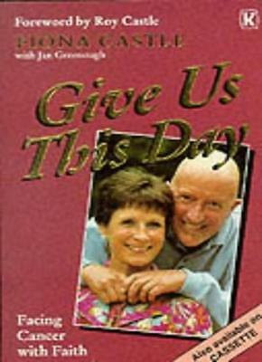 Give Us This Day-Fiona Castle
