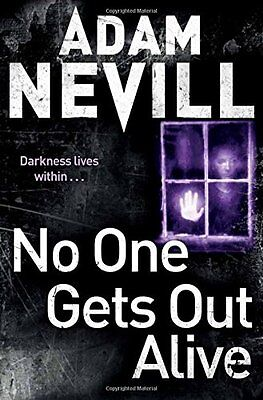 No One Gets Out Alive-Adam Nevill