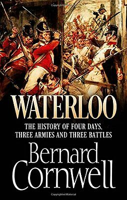 Waterloo: The History of Four Days, Three Armies and Three Battles-Bernard Corn