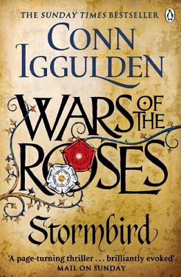 Wars of the Roses: Stormbird: Book 1 (The Wars of the Roses)-Conn Iggulden