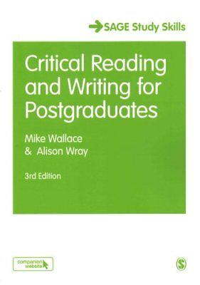 Critical Reading and Writing for Postgraduates by Mike Wallace 9781412961820