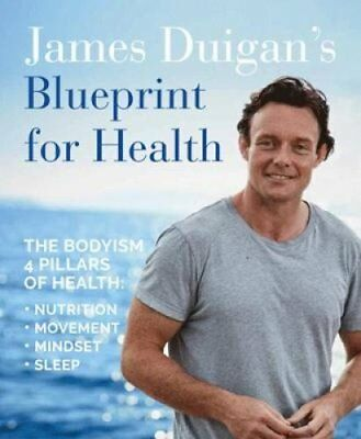 James Duigan's Blueprint for Health by James Duigan (Paperback, 2017)