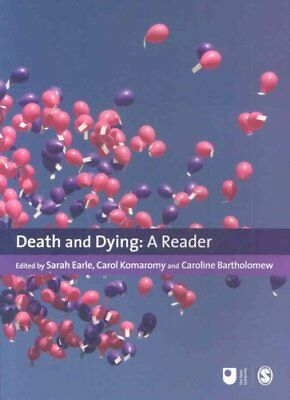Death and Dying A Reader by Sarah Earle 9781847875105 (Paperback, 2008)