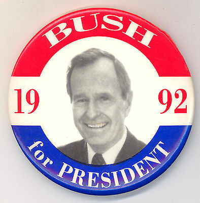 """Good Looking  ~ """"  BUSH FOR PRESIDENT 1992 """"  ~  1992 Campaign Button"""